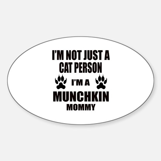 I'm a Munchkin Mommy Sticker (Oval)