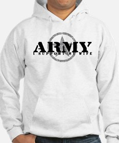 Army - I Support My Wife Hoodie