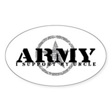 Army - I Support My Uncle Oval Decal