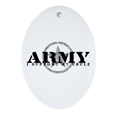Army - I Support My Uncle Oval Ornament