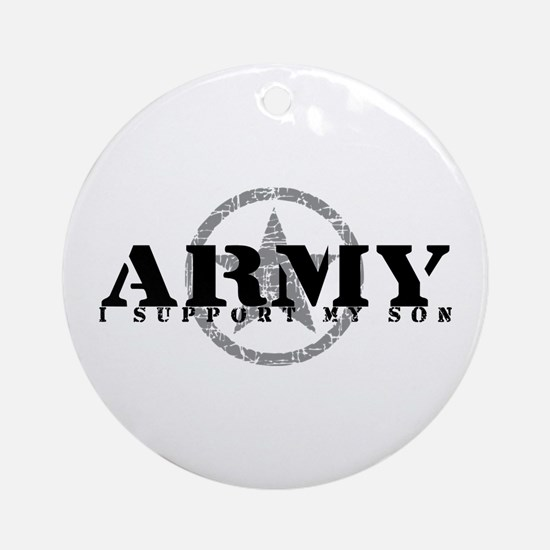 Army - I Support My Son Ornament (Round)