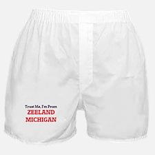 Trust Me, I'm from Zeeland Michigan Boxer Shorts