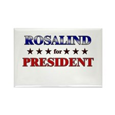 ROSALIND for president Rectangle Magnet