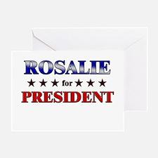 ROSALIE for president Greeting Card