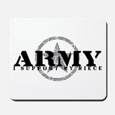 Army - I Support My Niece Mousepad