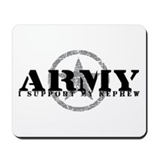 Army - I Support My Nephew Mousepad