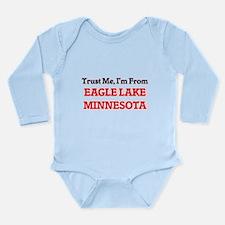 Trust Me, I'm from Eagle Lake Minnesota Body Suit