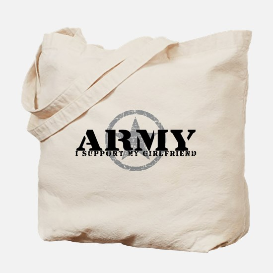 Army - I Support My Girlfriend Tote Bag
