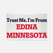 Trust Me, I'm from Edina Minnesota Magnets