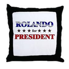 ROLANDO for president Throw Pillow