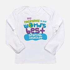 Spanish Teacher Gift fo Long Sleeve Infant T-Shirt