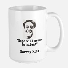 Harvey Milks Hope quote Mugs