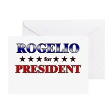 ROGELIO for president Greeting Card