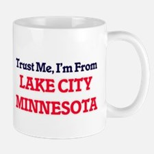 Trust Me, I'm from Lake City Minnesota Mugs