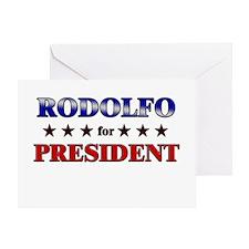 RODOLFO for president Greeting Card