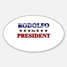 RODOLFO for president Oval Decal