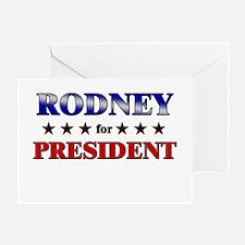 RODNEY for president Greeting Card