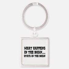 What Happens In The Barn Square Keychain