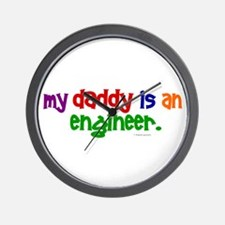 My Daddy Is An Engineer (PRIMARY) Wall Clock
