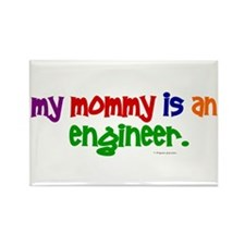 My Mommy Is An Engineer (PRIMARY) Rectangle Magnet