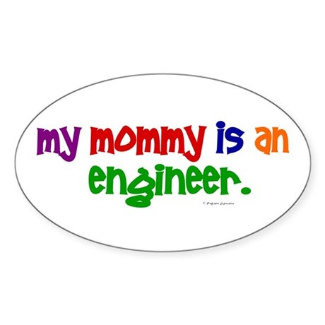 My Mommy Is An Engineer (PRIMARY) Oval Sticker