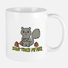 Don't Touch My Nuts Mugs