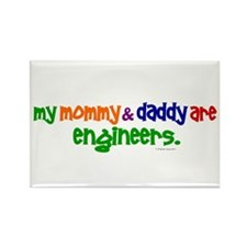 My Mommy & Daddy Are Engineers Rectangle Magnet