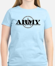 Army - I Support My Daughter T-Shirt