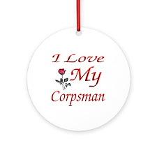 i love my corpsman Ornament (Round)