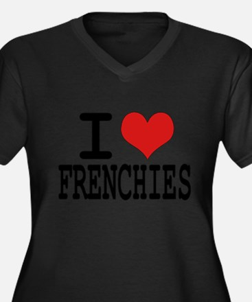 I love Frenchies Plus Size T-Shirt