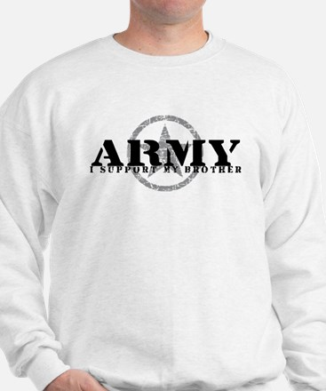 Army - I Support My Brother Sweatshirt