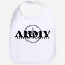 Army - I Support My Brother Bib