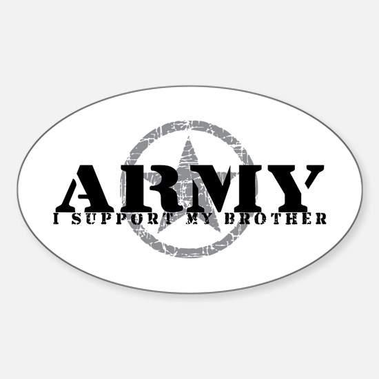Army - I Support My Brother Oval Decal