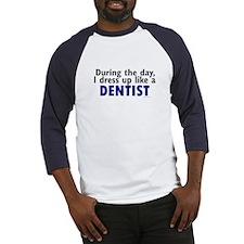 Dress Up Like A Dentist Baseball Jersey