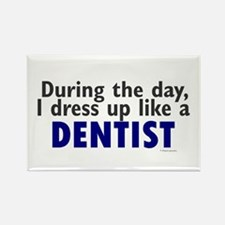 Dress Up Like A Dentist Rectangle Magnet