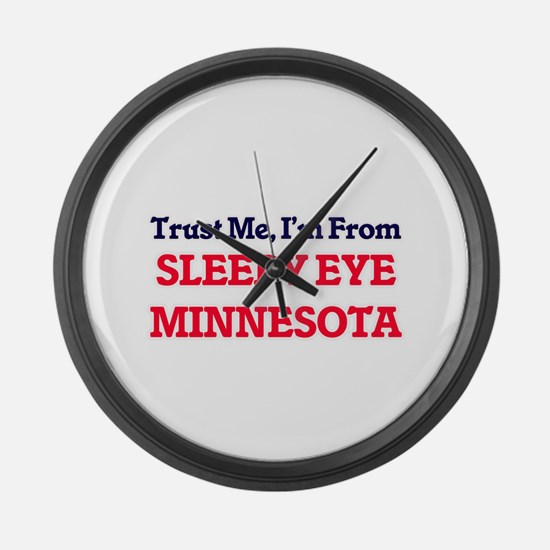 Trust Me, I'm from Sleepy Eye Min Large Wall Clock