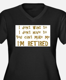 You Cant Make Me! Plus Size T-Shirt