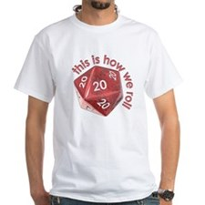 How We Roll (20's) Shirt
