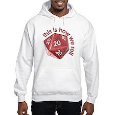 How We Roll (20's) Hoodie