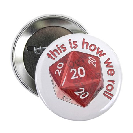 "How We Roll (20's) 2.25"" Button (100 pack)"