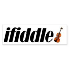 Fiddle! Violin! Celtic! Bluegrass! Bumper Sticker
