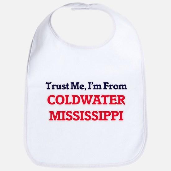 Trust Me, I'm from Coldwater Mississippi Bib