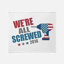 Screwed 2016 Throw Blanket