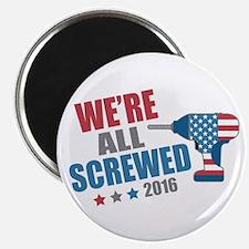 "Screwed 2016 2.25"" Magnet (100 pack)"