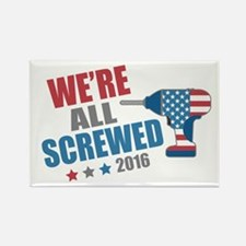 Screwed 2016 Rectangle Magnet