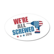 Screwed 2016 Wall Decal