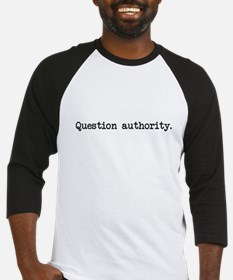 Question Authority Baseball Jersey