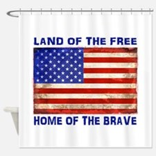AMERICAN FLAG LAND OF FREE HOME OF Shower Curtain