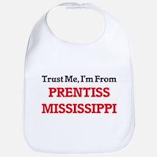 Trust Me, I'm from Prentiss Mississippi Bib
