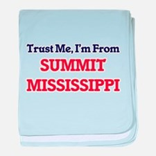 Trust Me, I'm from Summit Mississippi baby blanket